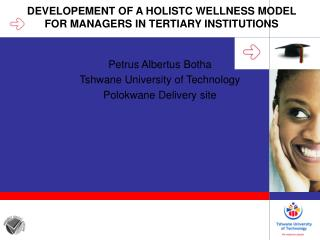 DEVELOPEMENT OF A HOLISTC WELLNESS MODEL FOR MANAGERS IN TERTIARY INSTITUTIONS