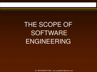 THE SCOPE OF  SOFTWARE  ENGINEERING