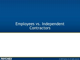Employees vs. Independent Contractors