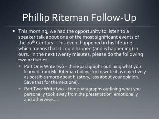 Phillip Riteman Follow-Up