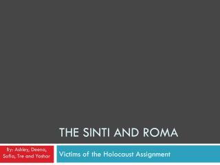 The  Sinti  and Roma