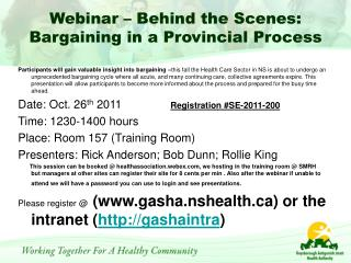 Webinar – Behind the Scenes: Bargaining in a Provincial Process