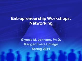 Entrepreneurship Workshops: Networking