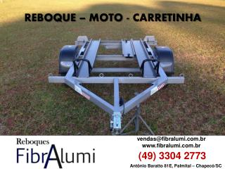 REBOQUE - MOTO - CARRETINHA