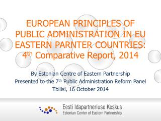 B y Estonian Centre of Eastern Partnership