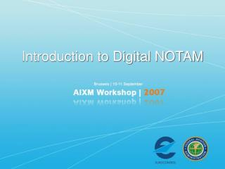 Introduction to Digital NOTAM