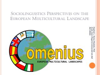 Sociolinguistics  Perspectives on the  European Multicultural Landscape