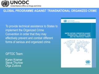 GLOBAL PROGRAMME AGAINST TRANSNATIONAL ORGANIZED CRIME