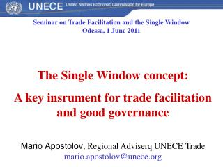 The Single Window concept: A key insrument for trade facilitation and good governance