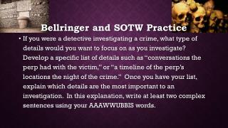 Bellringer  and SOTW Practice