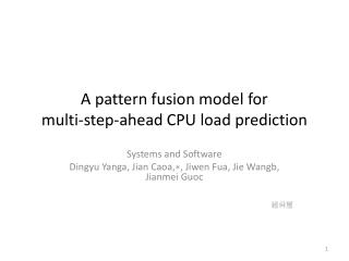 A pattern fusion model for  multi-step-ahead  CPU load prediction