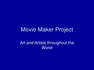 Movie Maker Project