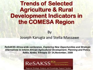 Trends of Selected Agriculture & Rural Development Indicators in the COMESA Region