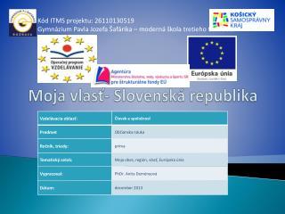 Moja vlasť- Slovenská republika