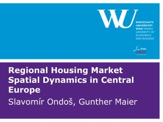 Regional Housing Market Spatial Dynamics in Central Europe
