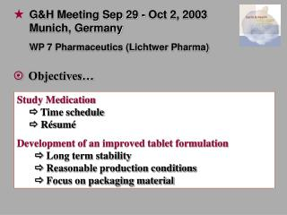 Study Medication 	  Time schedule  Résumé Development of an improved tablet formulation