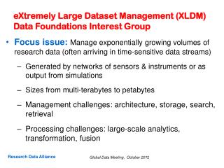 eXtremely  Large Dataset Management (XLDM) Data Foundations Interest Group