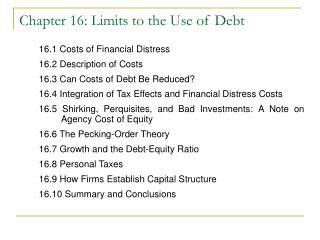 Chapter 16: Limits to the Use of Debt