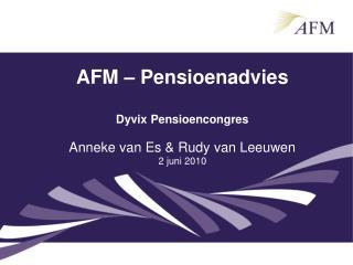 AFM � Pensioenadvies Dyvix Pensioencongres
