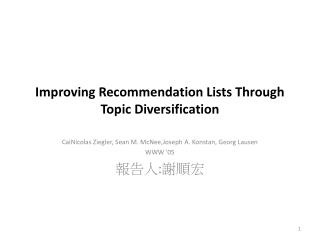Improving Recommendation Lists Through Topic Diversification