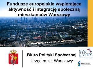 Fundusze europejskie wspierające aktywność i integrację społeczną mieszkańców Warszawy