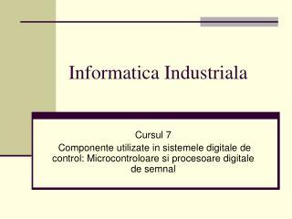Informatica Industriala