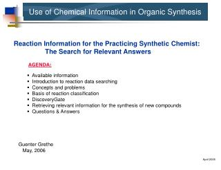 Use of Chemical Information in Organic Synthesis