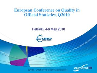 European Conference on Quality in Official Statistics, Q2010