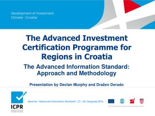 The Advanced Investment Certification Programme for Regions in Croatia