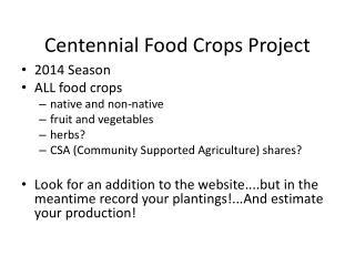 Centennial Food Crops Project