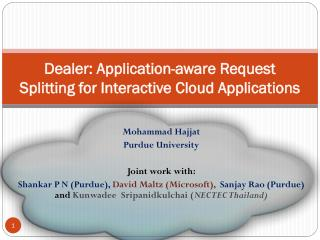 Dealer: Application-aware Request Splitting for Interactive Cloud Applications