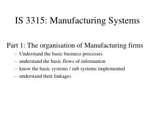 IS 3315: Manufacturing Systems