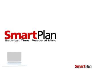 Savings. Time. Peace of Mind