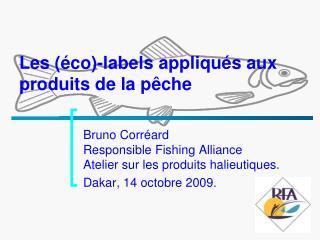 Les (éco)-labels appliqués aux produits de la pêche