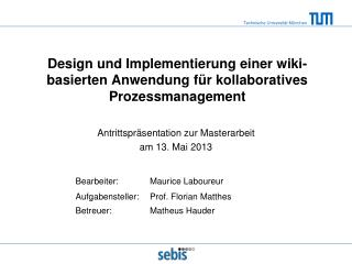 Antrittspräsentation zur Masterarbeit am 13. Mai 2013