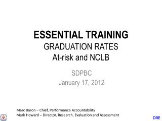 ESSENTIAL TRAINING  GRADUATION RATES At-risk and  NCLB