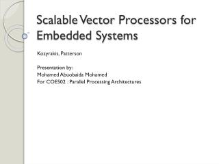 Scalable Vector  Processors for  Embedded Systems