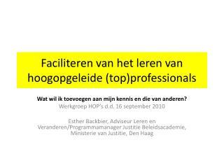 Faciliteren van het leren van hoogopgeleide (top)professionals