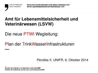 Pérolles II, UNIFR ,  6.  Oktober  2014