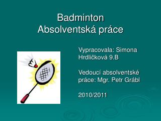 Badminton Absolventská práce