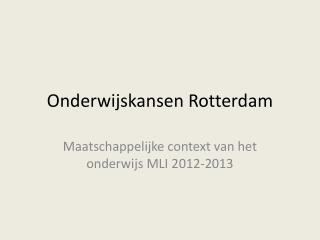 Onderwijskansen Rotterdam