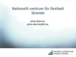 Nationellt centrum f�r flexibelt l�rande