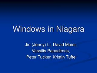 Windows in Niagara