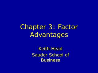 Chapter 3: Factor Advantages