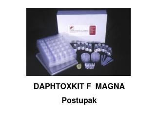 DAPHTOXKIT F  MAGNA Postupak