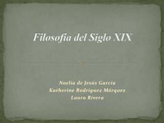 Filosofía del Siglo XIX