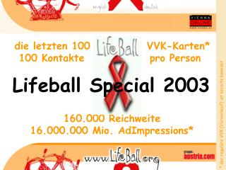 die letzten 100             VVK-Karten*   100 Kontakte               pro Person