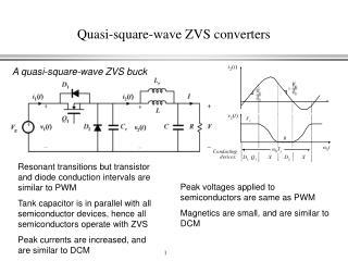 Quasi-square-wave ZVS converters
