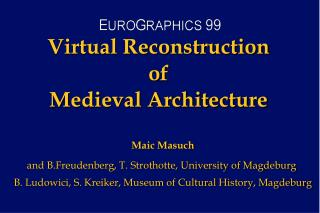 Virtual Reconstruction of  Medieval Architecture