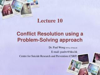 Lecture 10   Conflict Resolution using a Problem-Solving approach